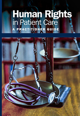 Human Rights in Patient Care: Practitioner guides